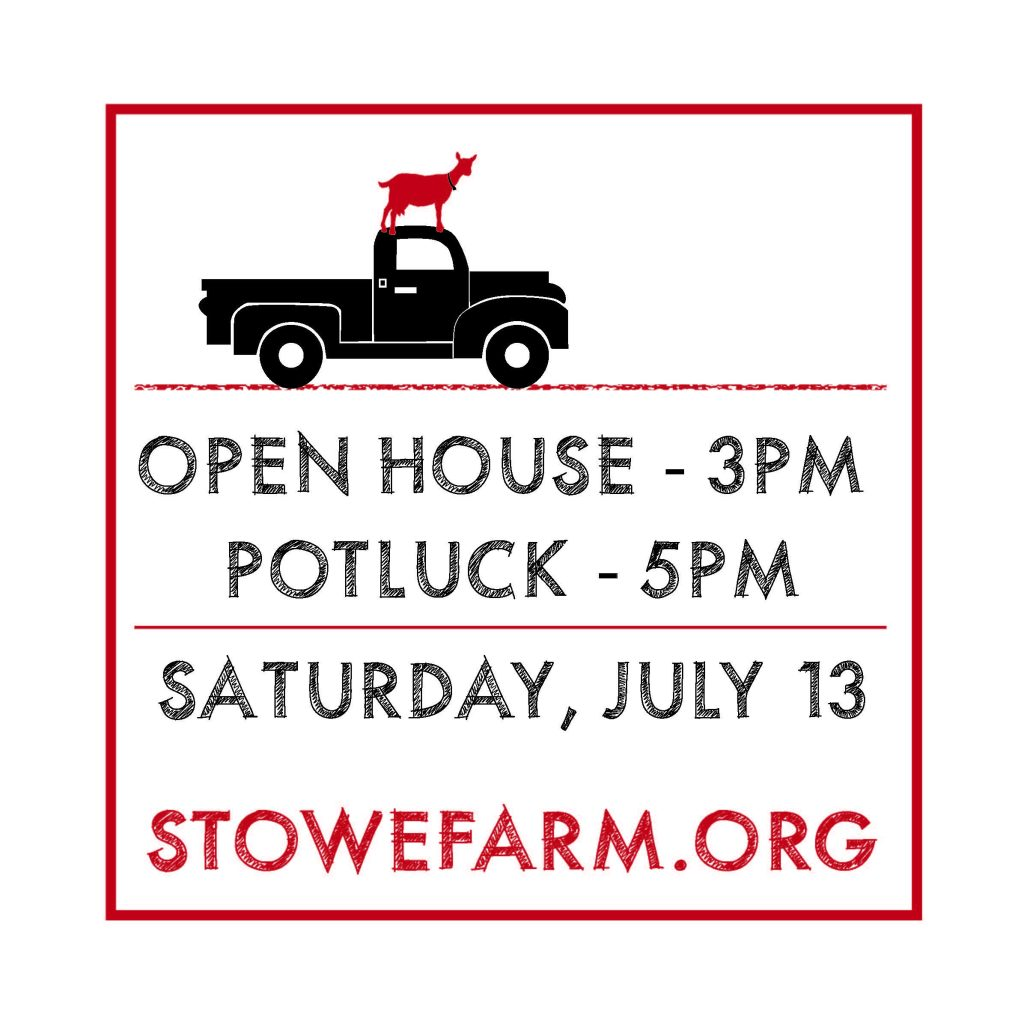 Open house and potluck at Stowe Farm Community on July 13