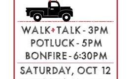 Walk&Talk Sat Oct 12, Stowe Farm Community Potluck, Bonfire